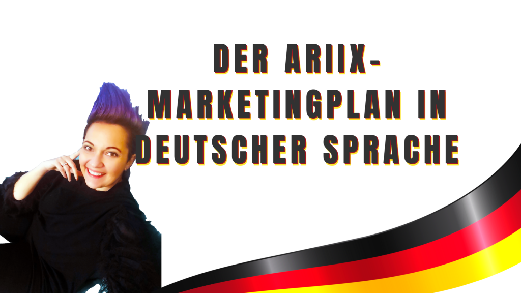 Der ARIIX-Marketingplan in deutscher Sprache
