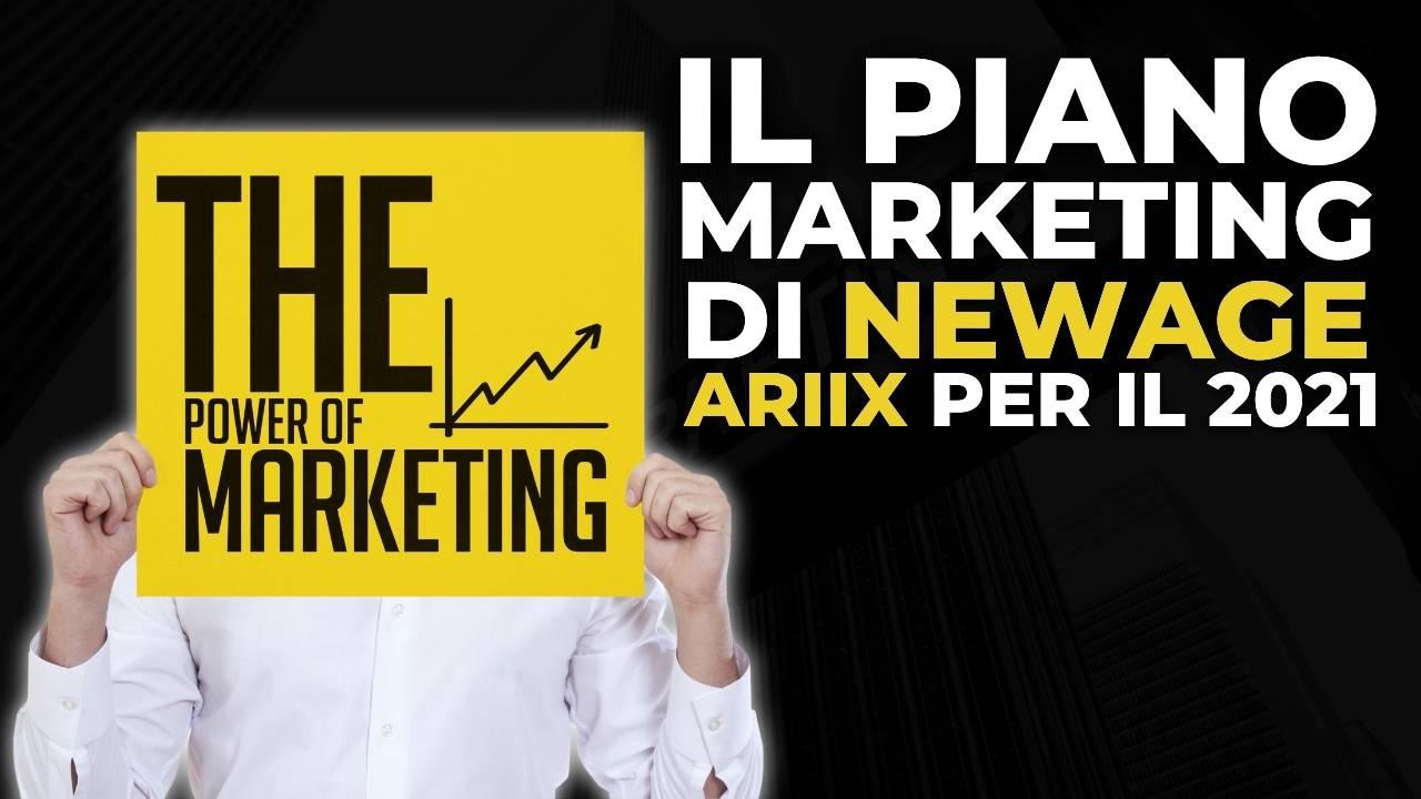 Il piano marketing di NewAge Ariix per il 2021